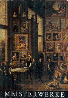 Meisterwerke: Kunsthistorisches Museum Wien