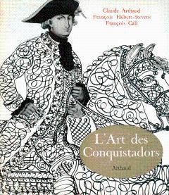 L'Art des Conquistadors: Cali, Francois