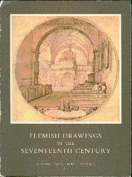 Flemish Drawings of the Seventeenth Century: From: Hulst, Roger Adolf