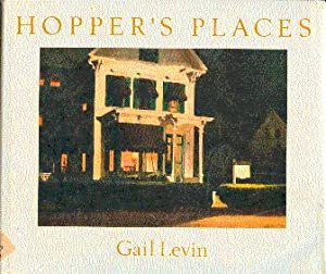 Hopper's Places: Levin, Gail