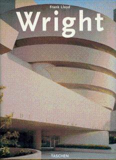 Frank Lloyd Wright: Pfeiffer, Bruce Brooks;
