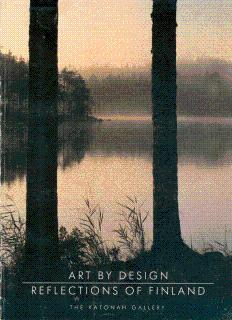 Art by Design: Reflections of Finland: An: Kulvik, Barbro, and