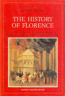 The History of Florence: From 59 B.C. to 1966: The Two-Thousand-Year Story of a Unique City, Whos...
