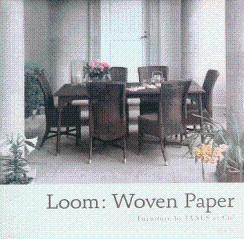 Loom: Woven Paper Furniture by Janus et: Janus et Cie;