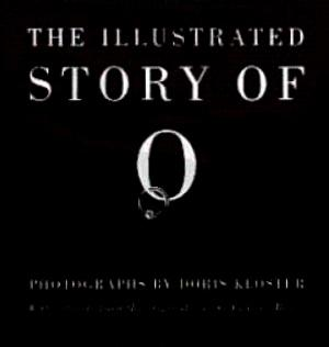 The Illustrated Story of O: Kloster, Doris (Photographs