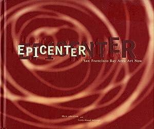 Epicenter: San Francisco Bay Area Art Now: Johnstone, Mark, and
