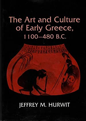 The Art and Culture of Early Greece, 1100-480 B.C.