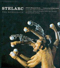 Stelarc: The Monograph: Stelarc; Smith, Marquard (Edited by); Gibson, William (Foreword by), and ...