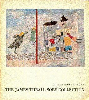 The James Thrall Soby Collection of Works: Soby, James Thrall