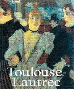 Henri de Toulouse-Lautrec: Life and Work: Artinger, Kai