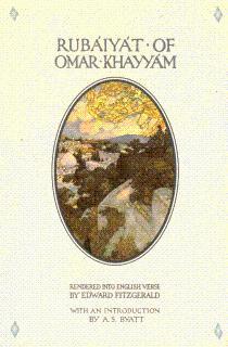 The Rubaiyat of Omar Khayyam: Khayyam, Omar; FitzGerald,