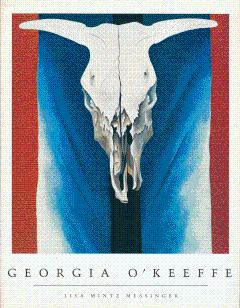 Georgia O'Keeffe: O'Keeffe, Georgia; Messinger,