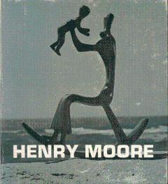 Henry Moore: Moore, Henry; Seldis,