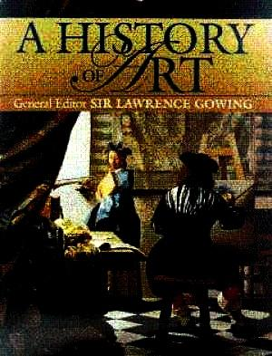 A History of Art: Gowing, Lawrence, Sir