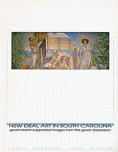 New Deal Art in South Carolina: Government-Supported: Swensson, Lise C.,