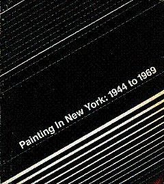 Painting in New York: 1944 to 1969