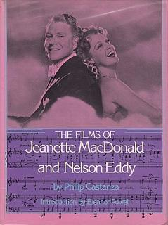The Films of Jeanette MacDonald and Nelson: Castanza, Philip; Powell,