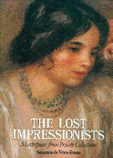 The Lost Impressionists: Masterpieces from Private Collections: De Vries-Evans, Susanna