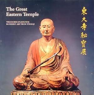 The Great Eastern Temple: Treasures of Japanese: Mino, Yutaka (Curated