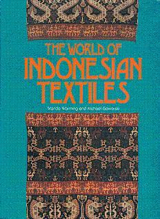 The World of Indonesian Textiles: Warming, Wanda, and