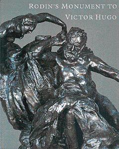 Rodin's Monument to Victor Hugo: Butler, Ruth, and