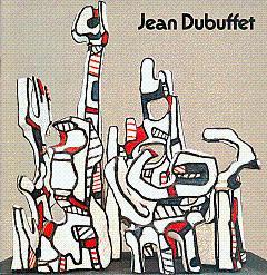 Jean Dubuffet: Monuments, Simulacres, Praticables: Dubuffet, Jean; Friedman,