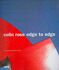 Colin Rose Edge to Edge: Rose, Colin; Thompson,