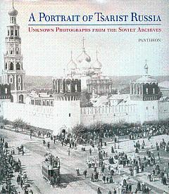 Portrait of Tsarist Russia: Unknown Photographs from: Barchatova, Y., et