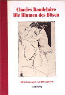 Die Blumen des Bösen. Mit Zeichnungen von: Baudelaire, Charles