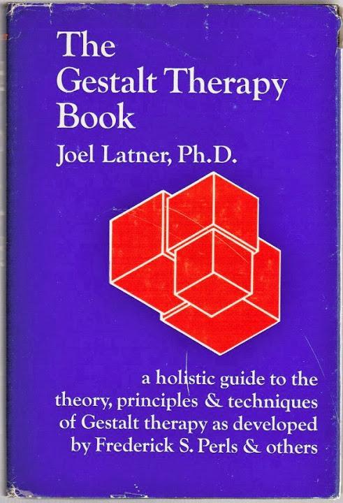 Gestalt Therapy Book: Latner, Joel