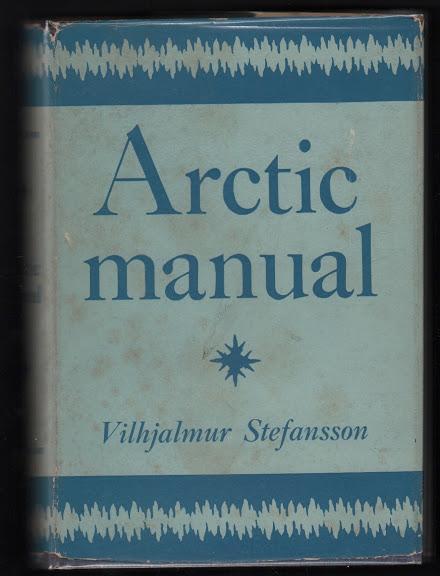 arctic manual by stefansson vilhjalmur macmillan hardcover signed rh abebooks com Arctic Animal Books for Preschoolers Arctic Polar Bear