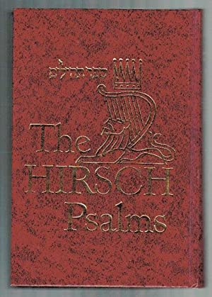 The Hirsch Psalms: Samson Raphael Hirsch;