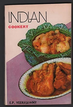 Indian Cookery for Use in All Countries: Veerasawmy, E.P.