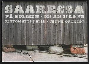 Saaressa Pa Holmen: On An Island: Ristomatti Ratia; Janne