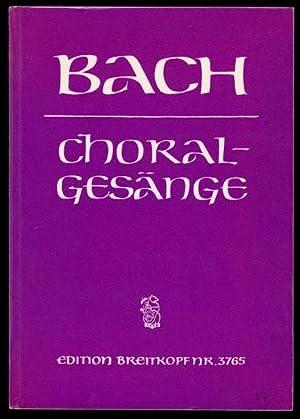 389 Choralgesange fur vierstimmigen gemischten Chor (Edition Breitkopf Nr. 3765): Bach, Johann ...