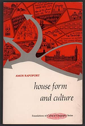 House Form and Culture: Amos Rapoport