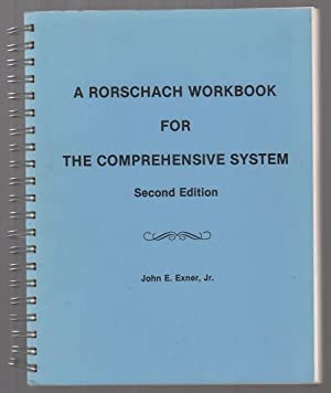 A Rorschach Workbook for The Comprehensive System: John E. Exner,