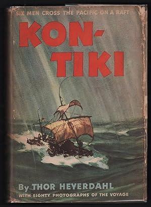 Kon-Tiki: Across the Pacific by Raft: Heyerdahl, Thor, and