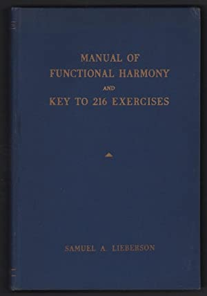 Manual of Functional Harmony and Key to: Lieberson, Samuel A.