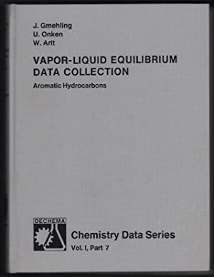 Vapor-Liquid Equilibrium Data Collection: Aromatic Hydrocarbons: Gmehling, Jurgen [Editor];