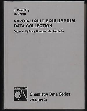 Vapor-liquid equilibrium data collection. Volume 2a : Gmehling, Jurgen