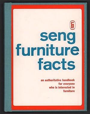 Seng Furniture Facts: An Authoritative Handbook for: Seng Furniture Company
