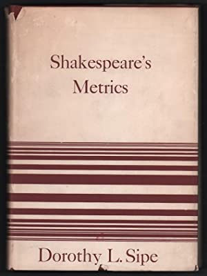Shakespeare's Metrics: Sipe, Dorothy L.