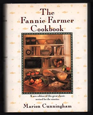 The Fannie Farmer Cookbook: Cunningham, Marion