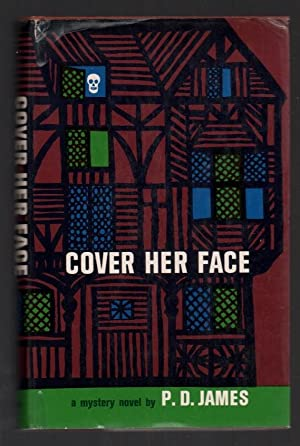 Cover Her Face (Adam Dalgliesh Mystery Series: James, P. D.