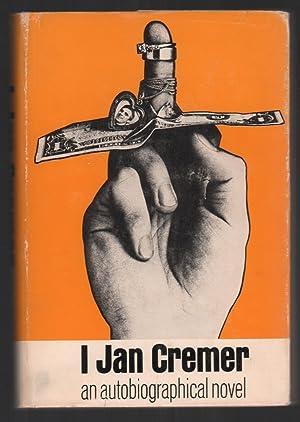 I, Jan Cremer: Cremer, Jan