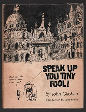 Speak Up You Tiny Fool!: Glashan, John