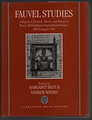 Fauvel Studies: Allegory, Chronicle, Music, and Image: Bent, Margaret (Editor);