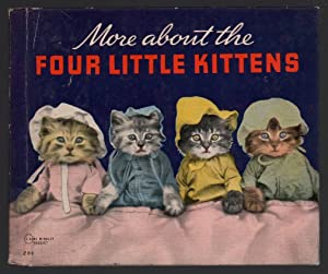 More About the Four Little Kittens: Frees, Harry Whittier