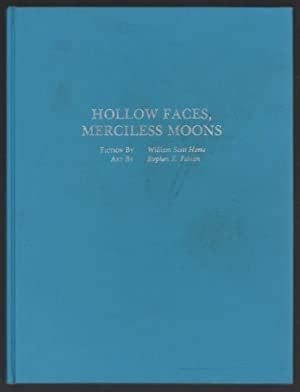 Hollow Faces, Merciless Moons: Home, William Scott